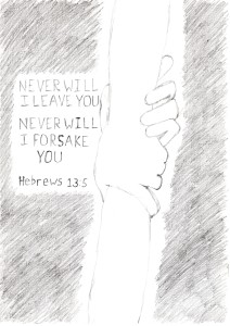 Tekening 'Never will I leave you'